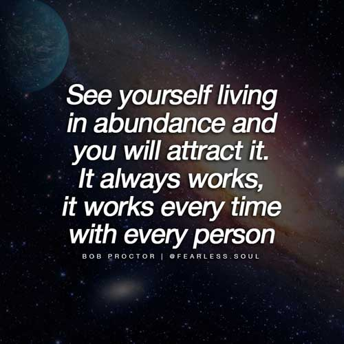 See yourself living in abundance