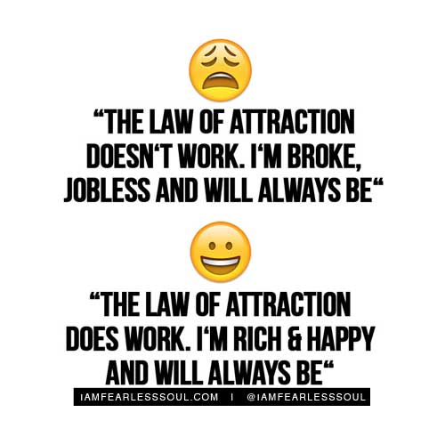 The law of attraction doesn't work